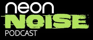 Neon Noise Podcast