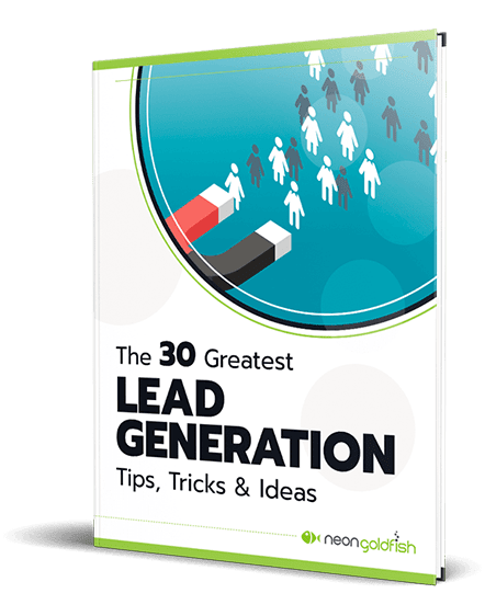 The 30 Greatest Lead Gen Tips, Tricks and Ideas